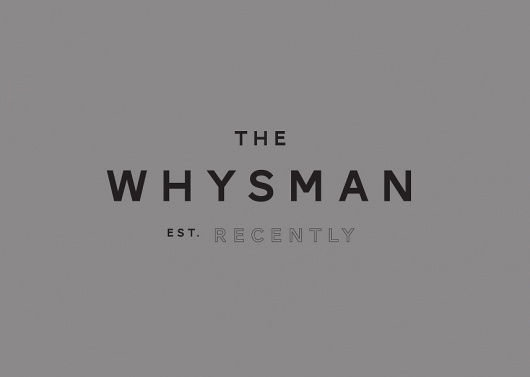 The Whysman