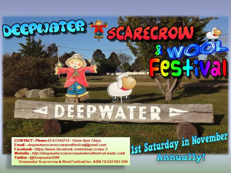 Deepwater Scarecrow & Wool Festival - 1st Saturday in November - Deepwater NSW 2371