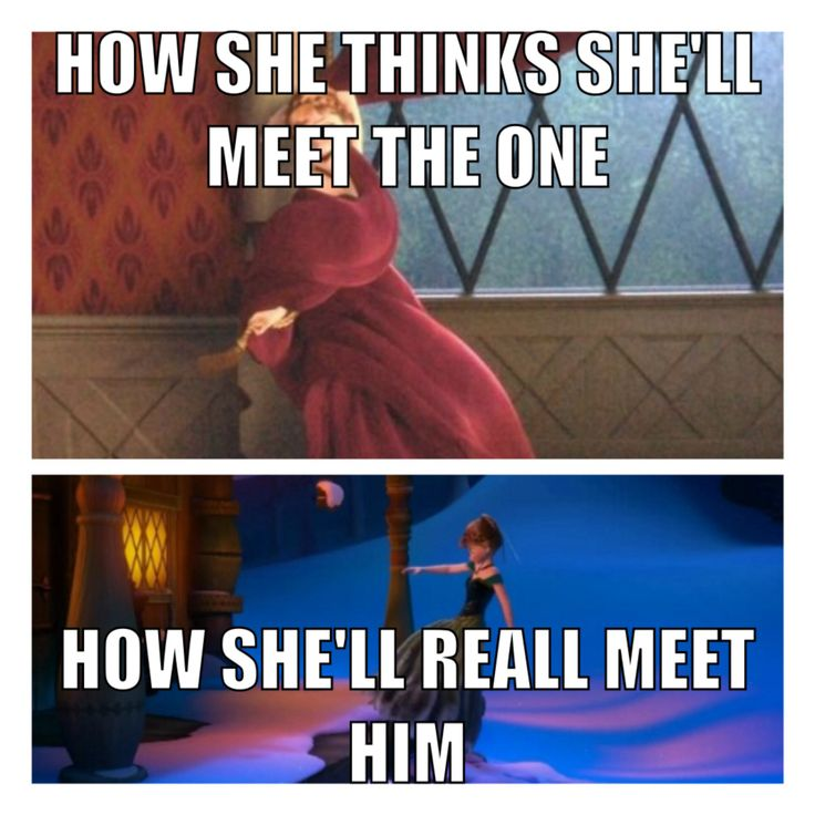 Disney Frozen Funny Meme- how Anna meets the one