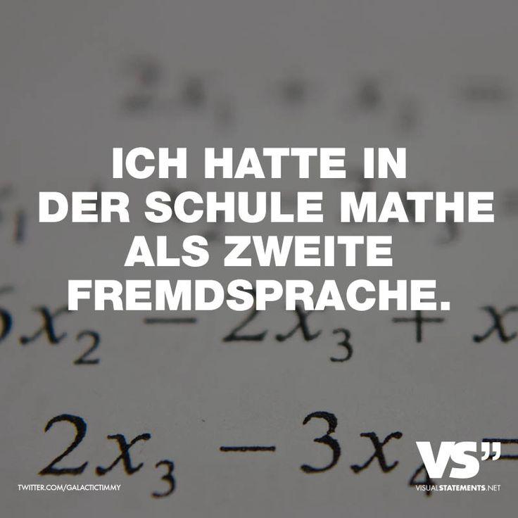 Visual Statements®️ Ich hatte in der Schule Mathe als zweite Fremdsprache. Sprüche / Zitate / Quotes / Leben / Freundschaft / Beziehung / Liebe / Familie / tiefgründig / lustig / schön / nachdenken