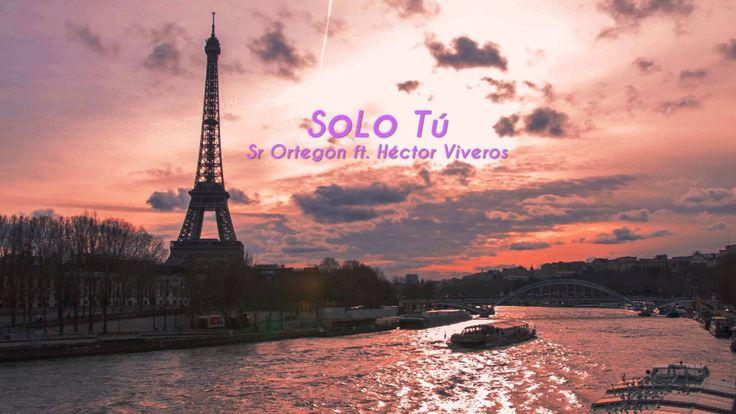 "Sr Ortegon - ""Solo Tú"" [ft. Héctor Viveros]"