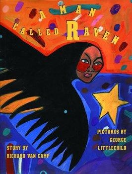 Kidsbooks: MAN CALLED RAVEN: by VAN CAMP, RICHARD