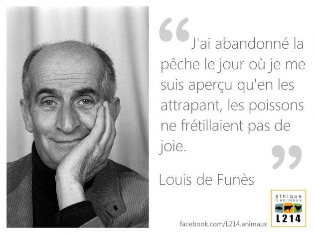 Louis de Funès a abandonné la pêche / Citation