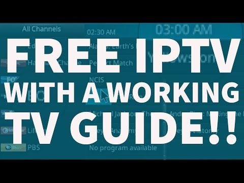 The Best Free IPTv on Kodi, 2018 with a working Tv Guide