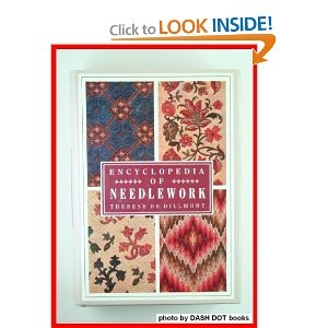 Encyclopedia Of Needlework Theresa De Dillmont. (Hardback, My copy is 1987, Crescent Books, Bracken Books.)