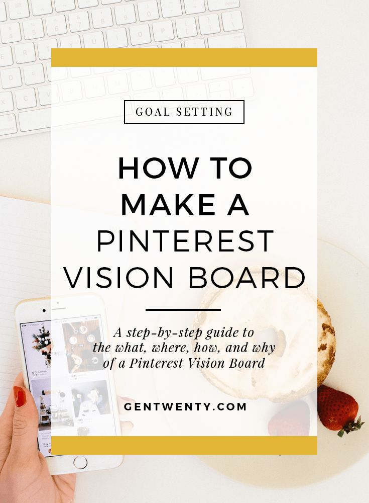 pinterest vision board, vision board, goal setting, visual goal setting