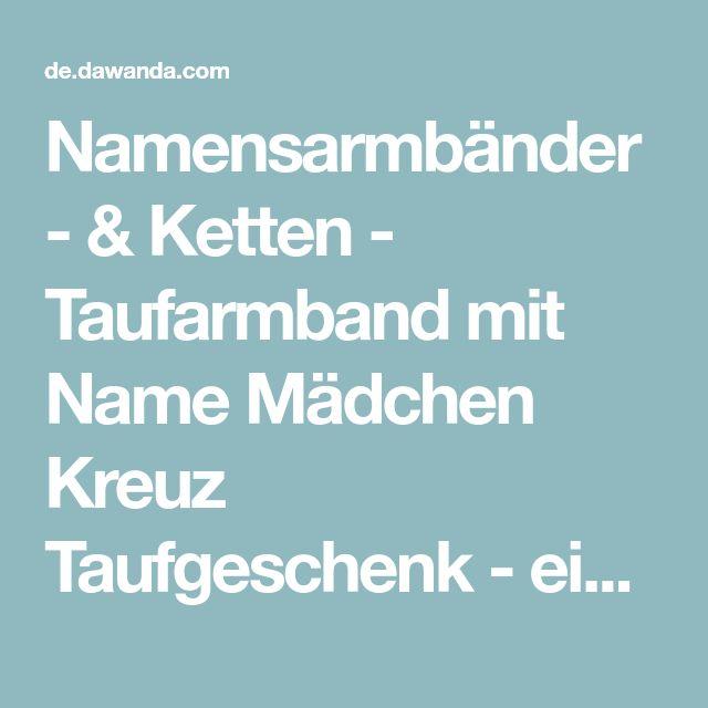 Namensarmbänder - & Ketten - Taufarmband mit Name Mädchen Kreuz Taufgeschenk - ein Designerstück von sweetrosy bei DaWanda