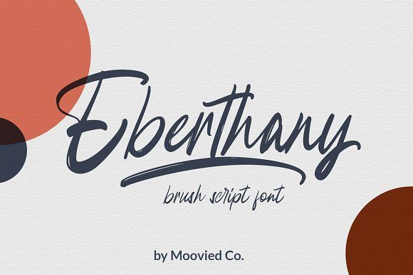Eberthany Brush Script By Moovied Co On Creativemarket Script