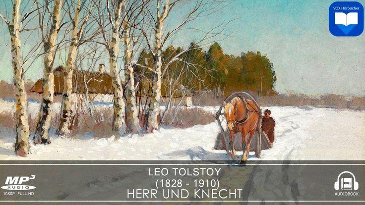 Hörbuch: Herr und Knecht von Leo Tolstoy | Komplett | Deutsch