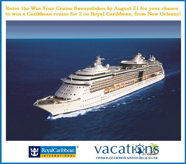 Enter the Win Your Cruise Sweepstakes for your chance to win a 7-day Caribbean cruise for 2 on Royal Caribbean, leaving from New Orleans! Enter here by August 31: http://woobox.com/u3jf32. Don't forget to share your unique sweepstakes link with your friends after you enter; every time one of your friends enters through your link, you get a free entry. Good luck!
