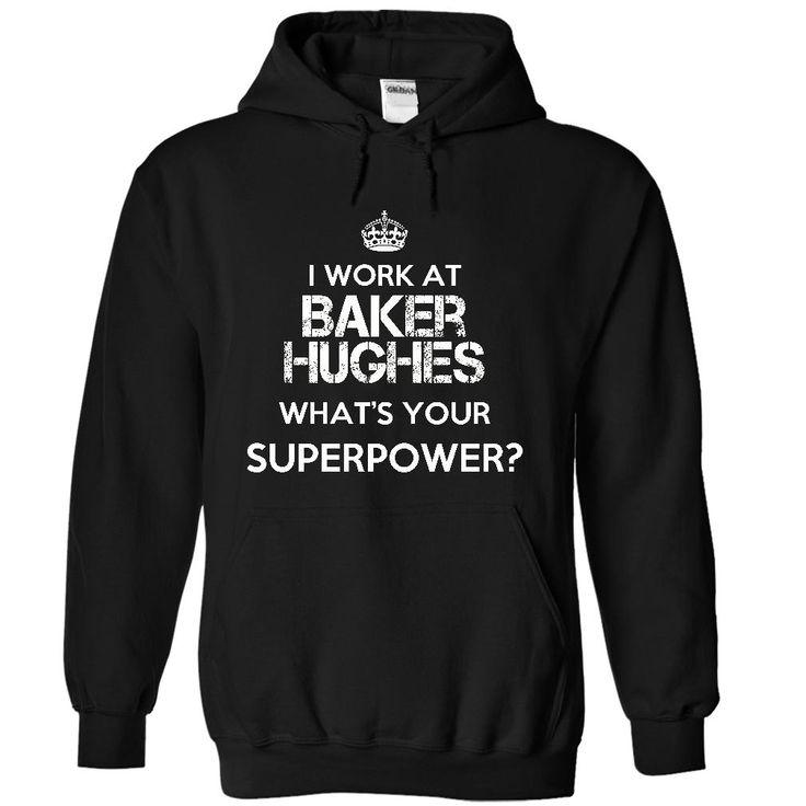 Work at Baker Hughes Superpower Tee T Shirt, Hoodie, Sweatshirt