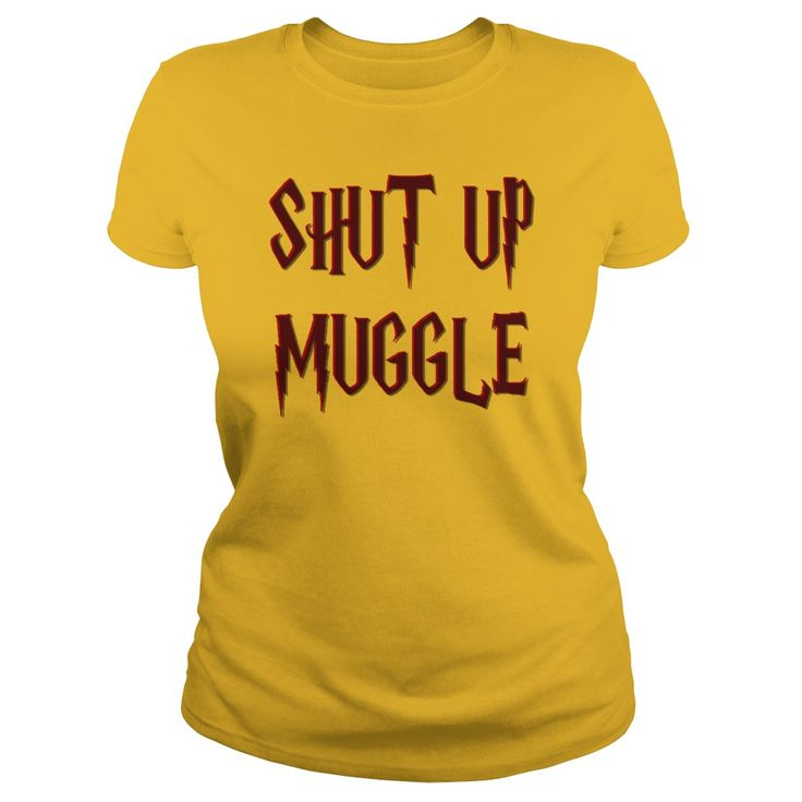 Shut up muggle funny Harry P. style shirts 3d effect lettering, magical design nerdy geek offensive
