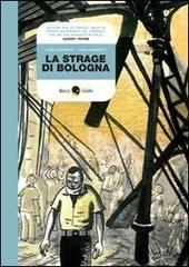 La strage di Bologna. eBook L'attentat de la gare de Bologne en BD.  Un roman graphique de l'extraordinaire collection Becco Giallo.