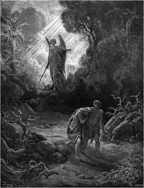 """Expelled From the Garden. BIBLE SCRIPTURE: Genesis 3:24, """"So he drove out the man; and he placed at the east of the garden of Eden Cherubims, and a flaming sword which turned every way, to keep the way of the tree of life."""""""