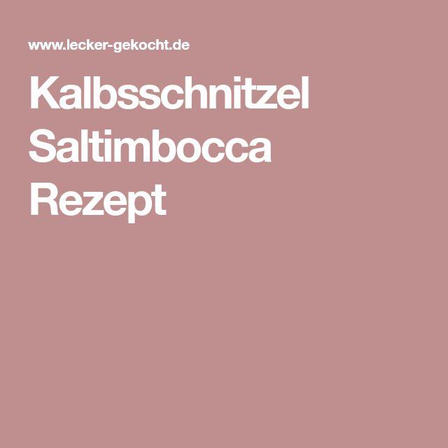 Kalbsschnitzel Saltimbocca Rezept