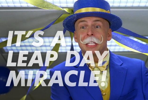 Leap Day William, 30 Rock | Nothing that happens on Leap Day counts.