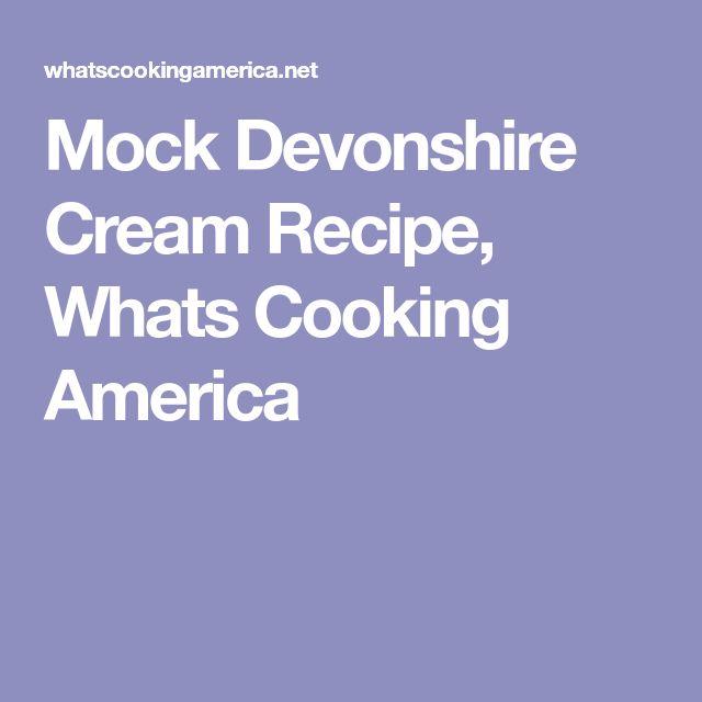 Mock Devonshire Cream Recipe, Whats Cooking America