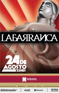 La Barranca, Agosto 24, El Plaza Condesa