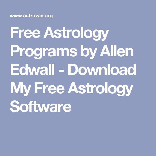 Cute Free Astrology Programs by Allen Edwall Download My Free Astrology Software
