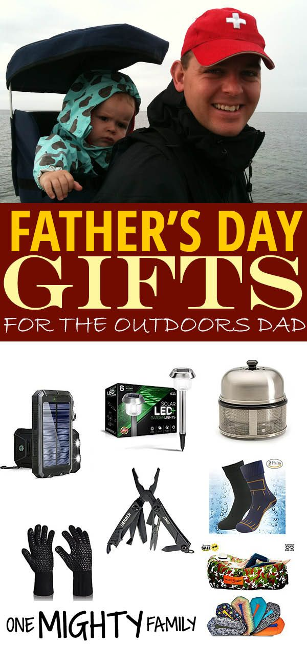 Amazing Father S Day Gifts For The Outdoors Dad Outdoor Dad Fathers Day Gifts Dads