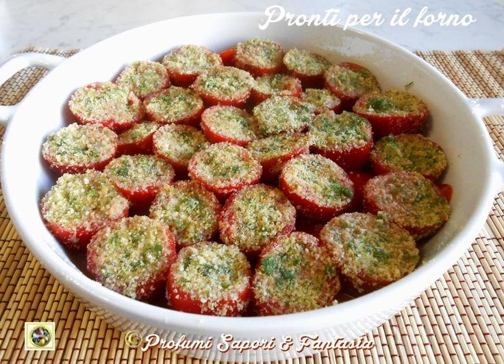 Pomodorini gratinati al forno Blog Profumi Sapori & Fantasia