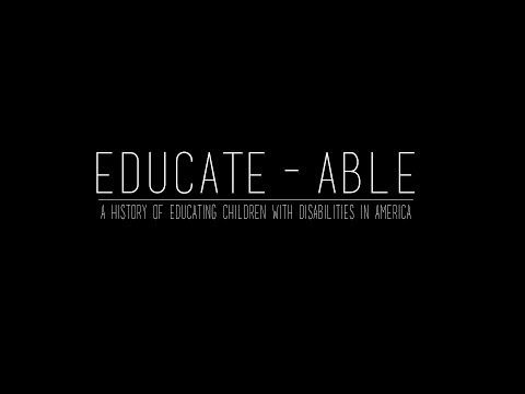 ▶ EDUCATE-ABLE: A History of Educating Children With Disabilities in America - YouTube