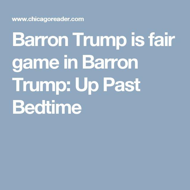 Barron Trump is fair game in Barron Trump: Up Past Bedtime