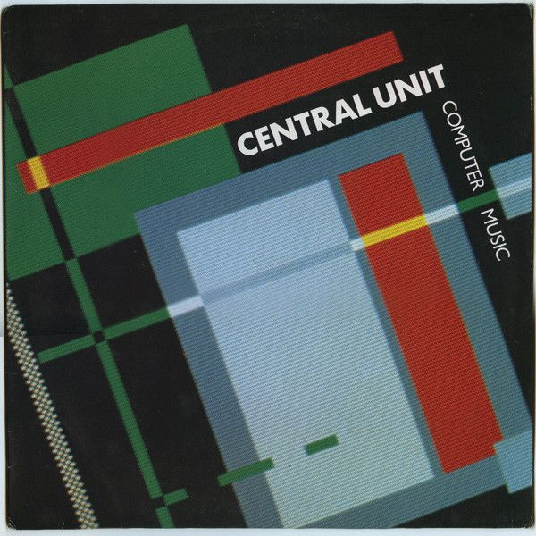 Central Unit Computer Music Vinyl 12 45 Rpm Discogs Met Afbeeldingen