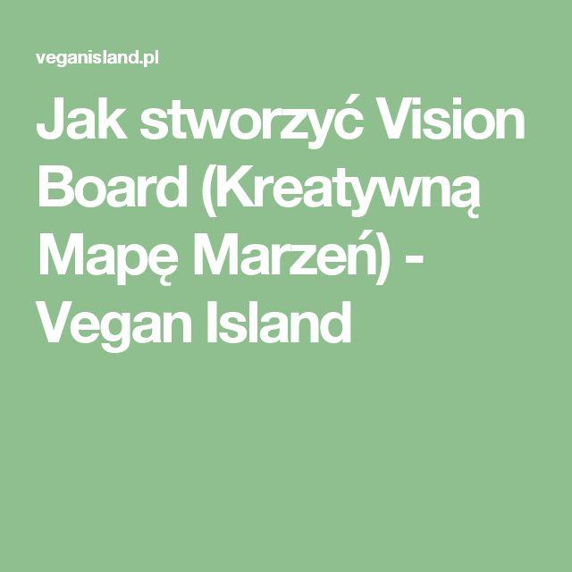 Jak stworzyć Vision Board (Kreatywną Mapę Marzeń) - Vegan Island