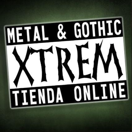 Tienda Online Gótica, Alternativa y Heavy Metal ¡Visitanos! www.xtremonline.com