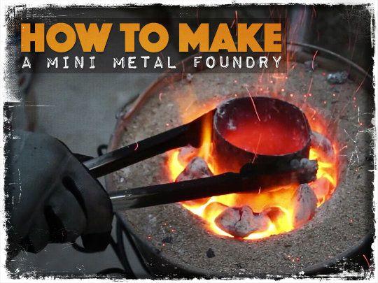 How to Make a Mini Metal Foundry