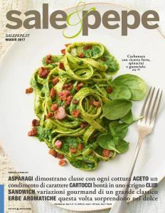 Sale & Pepe - Maggio 2017 | DOWNLOAD FREE PDF-EPUB-EBOOK RIVISTE QUOTIDIANI GRATIS | MARAPCANA.NET