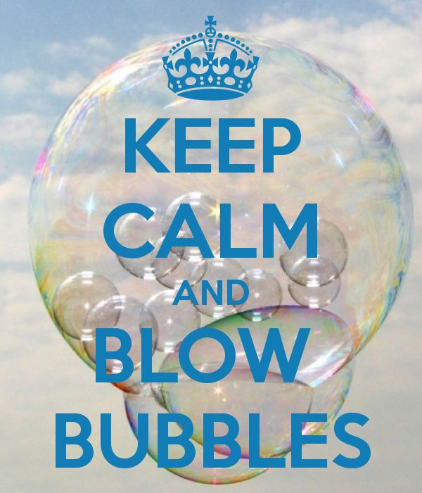 Blowing bubbles does make you calm,and feel like a kid again!!