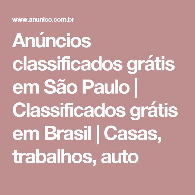Anúncios classificados grátis em São Paulo | Classificados grátis em Brasil | Casas, trabalhos, auto