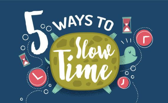 Slow down Time: 5 Amazing Ways to Trick Your Brain - Tips for time perception, slow down time perception, time perception tricks, mental trick.