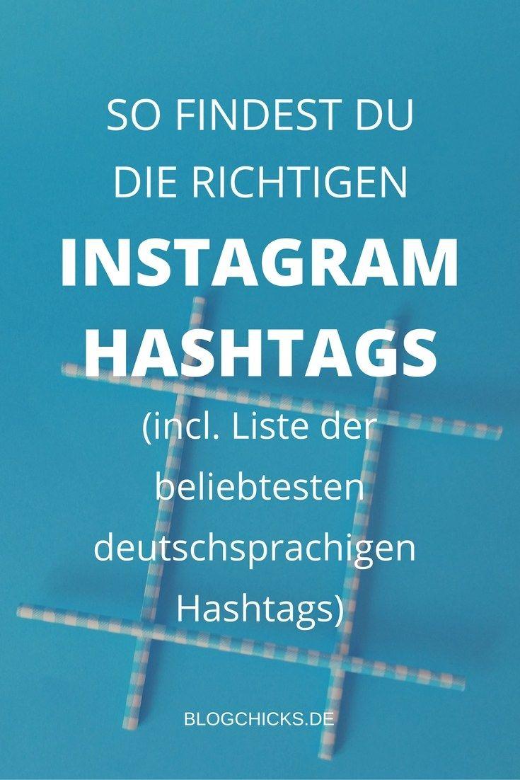 Alles was du zum Thema Instagram Hashtags wissen musst (ja, wirklich) + eine Liste, der beliebtesten deutschsprachigen Hashtags. Lass die das nicht entgehen! I www.blogchicks.de
