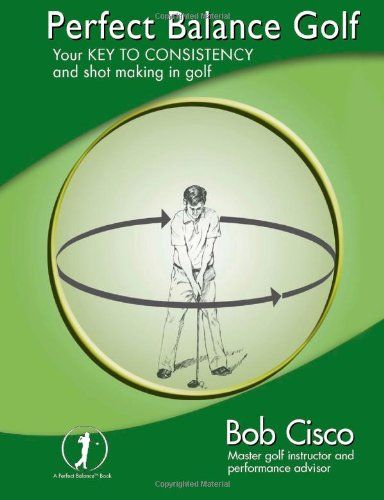 Perfect Balance Golf - Your Key to Consistency and Shot-making in Golf is heralded as a ground breaking golf swing system that integrates the key fundamentals of balance, pivot, and drive into a highly dynamic and effective golf swing motion.