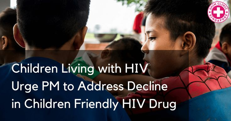 Children Living with HIV Urge PM to Address Decline in Children Friendly HIV Drug - Read here: https://www.shimclinic.com/blog/children-living-with-hiv-urge-pm-to-address-decline-in-children-friendly-hiv-drug. #ShimClinic #HIV #HIVdrug #HIVdrugs #HIVsingapore #livingwithHIV
