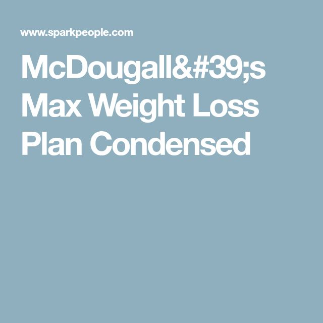 McDougall's Max Weight Loss Plan Condensed