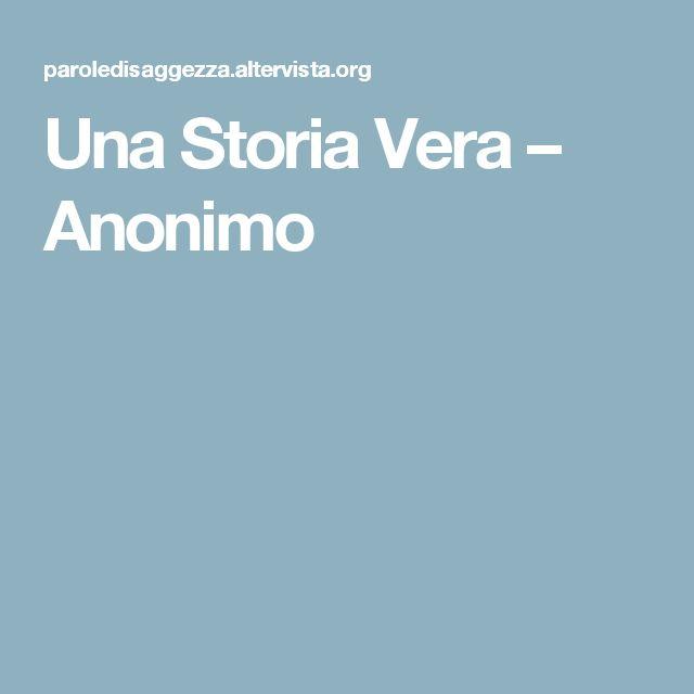 Una Storia Vera – Anonimo