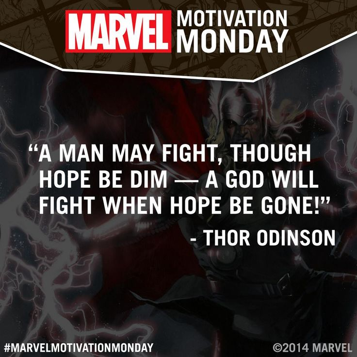 """@Marvel: #MarvelMotivationMonday "" Thor, he is all talk. He's got a mean swing though."