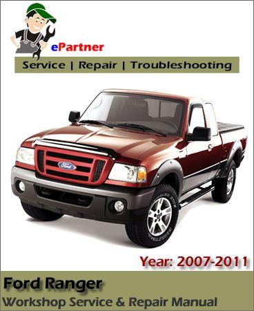 Download Ford Ranger Service Repair Manual 2007-2011