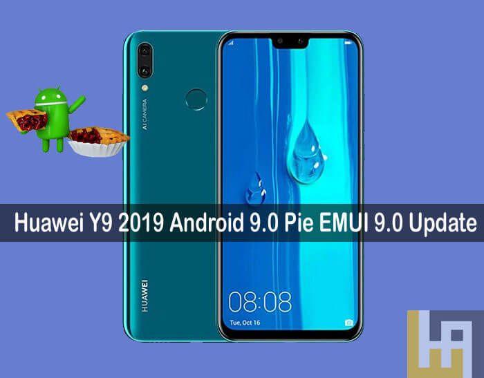 Huawei Y9 2019 Android 9 0 Pie EMUI 9 0 update | Huawei in 2019