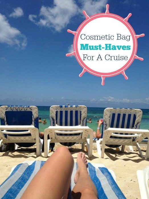 Cosmetic Bag Must-Haves For A Royal Caribbean Cruise