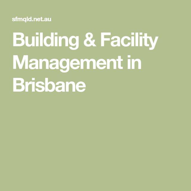 Building & Facility Management in Brisbane