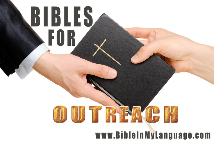 BIBLES for OUTREACH / BIML / http://www.bibleinmylanguage.com/