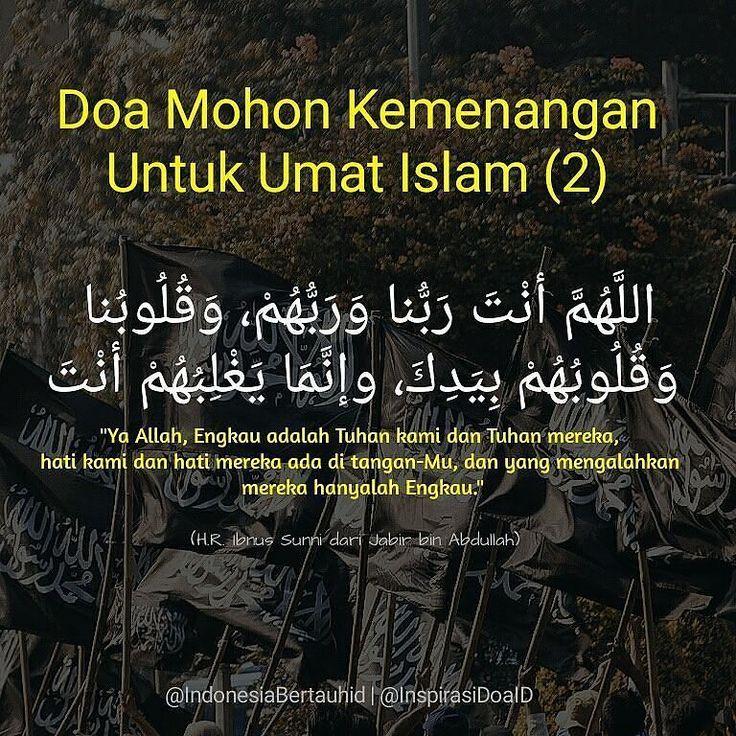 . Doa Mohon Kemenangan Untuk Umat Islam  اللهم أنت ربنا وربهم وقلوبنا وقلوبهمبيدك وإنما يغلبهم أنت  Ya Allah Engkau adalah Tuhan kami dan Tuhan mereka hatikamidan hatimerekaada di tangan-Mudanyang mengalahkan mereka hanyalah Engkau  HR. Ibnus Sunni dari Jabir bin Abdullah  . . Follow @InspirasiDoaID  Follow @InspirasiDoaID  Follow @InspirasiDoaID   #IndonesiaBertauhid #IslamRahmatanLilAlamin #InspirasiDoaIB #Doa #Dailydoa #DoaSeharihari #Islam http://ift.tt/2f12zSN