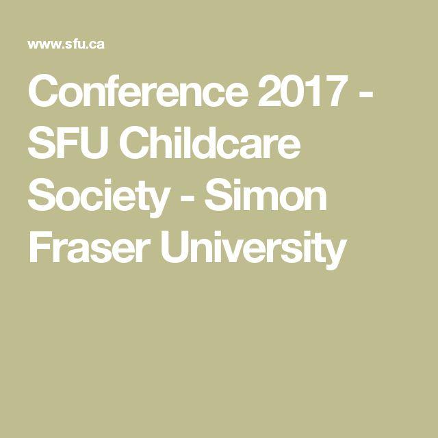 Conference 2017 - SFU Childcare Society - Simon Fraser University
