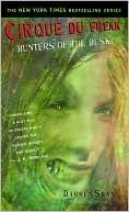Hunters of the Dusk  Book 7  By Darren Shan