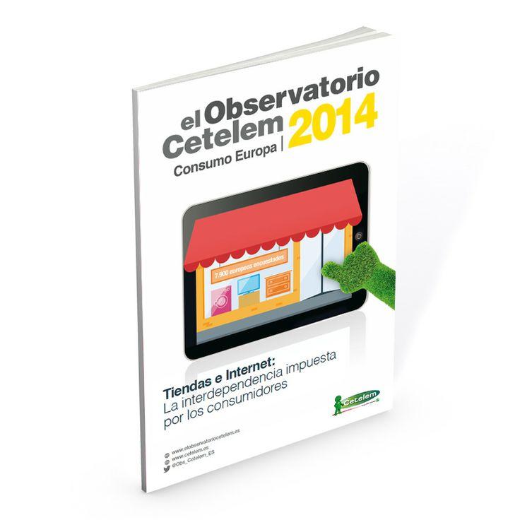 El Observatorio Cetelem de Consumo Europeo 2014 - Tiendas e Internet: La interdependencia impuesta  por los consumidores